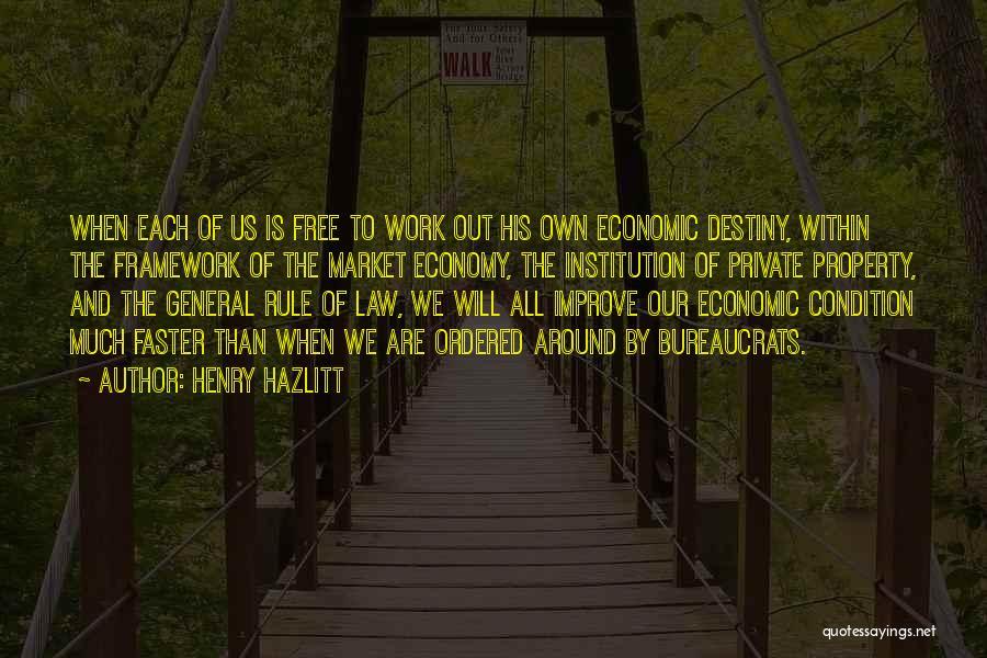 The Free Market Economy Quotes By Henry Hazlitt
