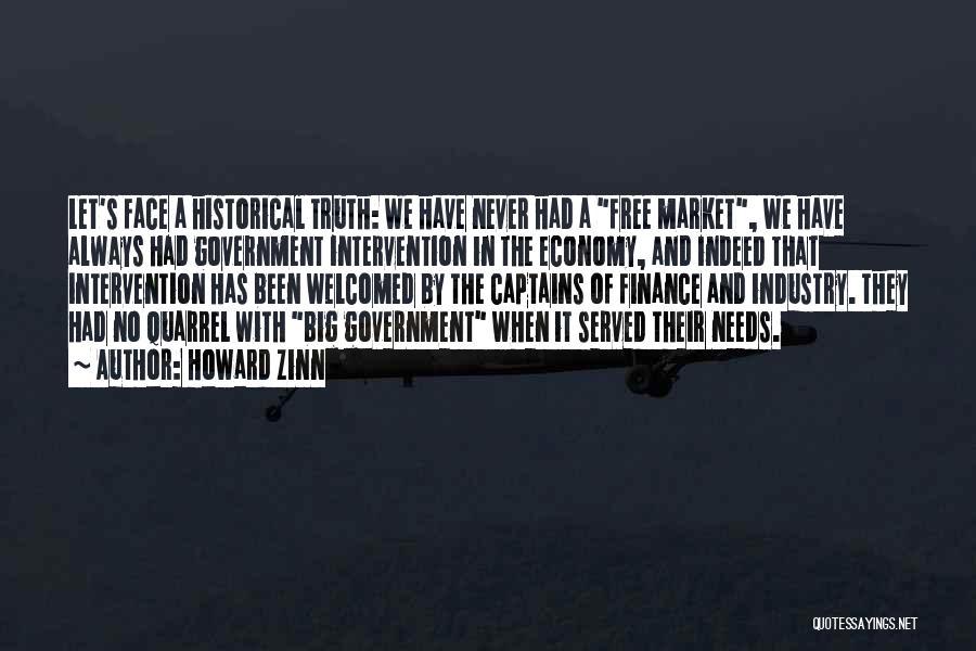The Free Market Economy Quotes By Howard Zinn