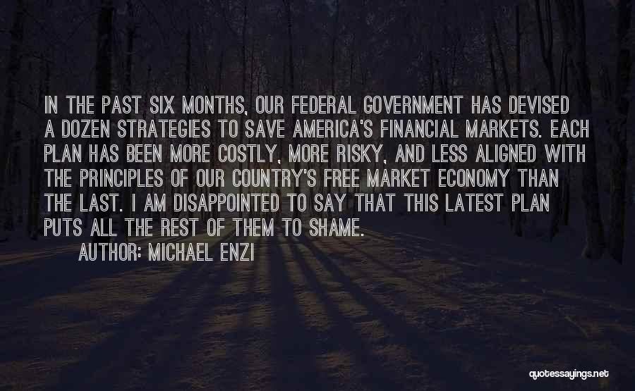 The Free Market Economy Quotes By Michael Enzi