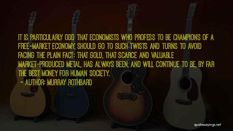 The Free Market Economy Quotes By Murray Rothbard