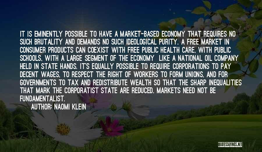 The Free Market Economy Quotes By Naomi Klein