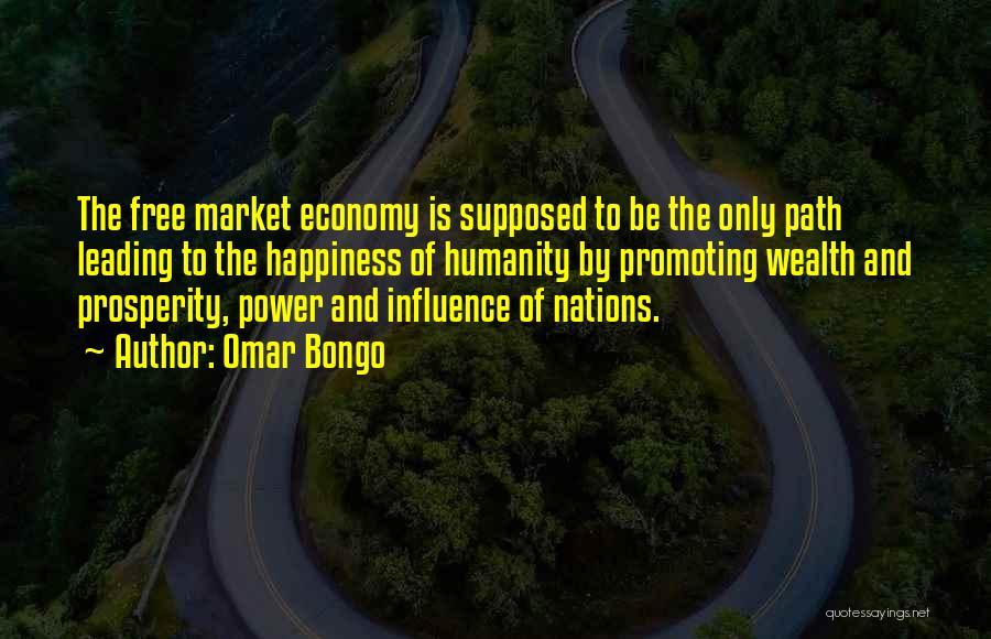 The Free Market Economy Quotes By Omar Bongo