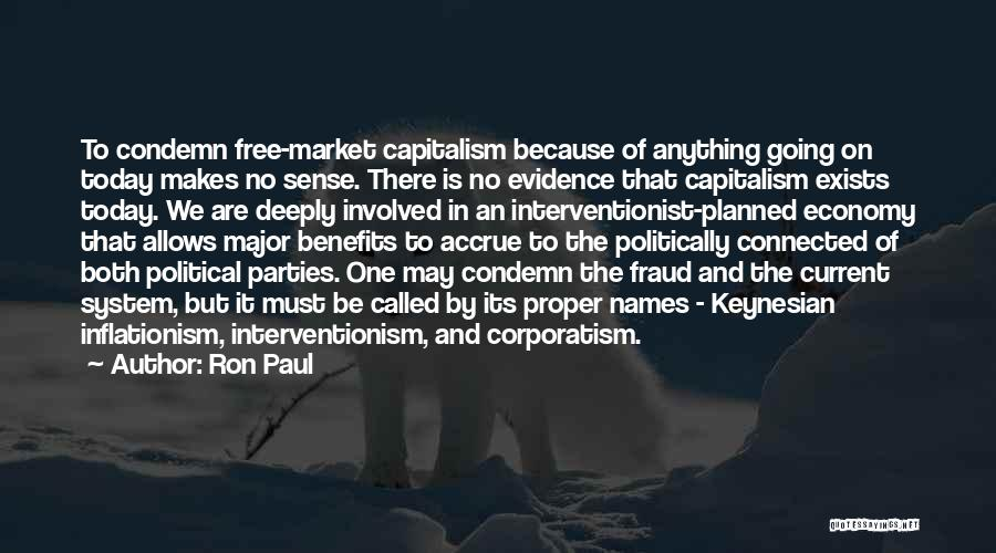The Free Market Economy Quotes By Ron Paul
