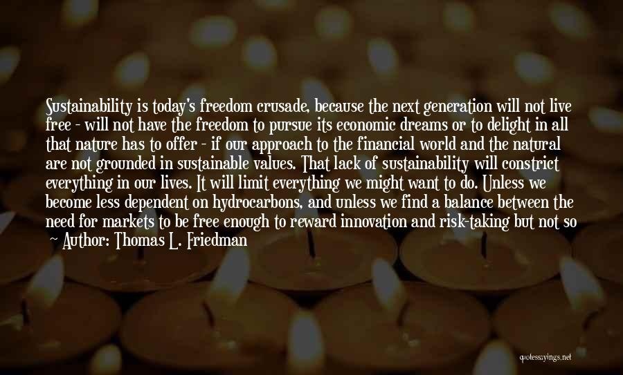 The Free Market Economy Quotes By Thomas L. Friedman