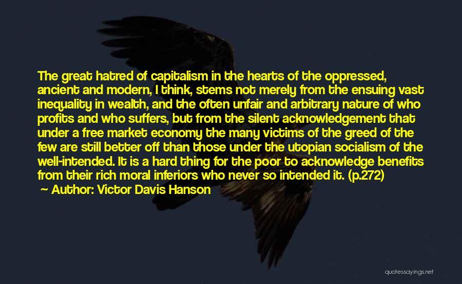 The Free Market Economy Quotes By Victor Davis Hanson