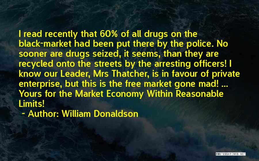 The Free Market Economy Quotes By William Donaldson