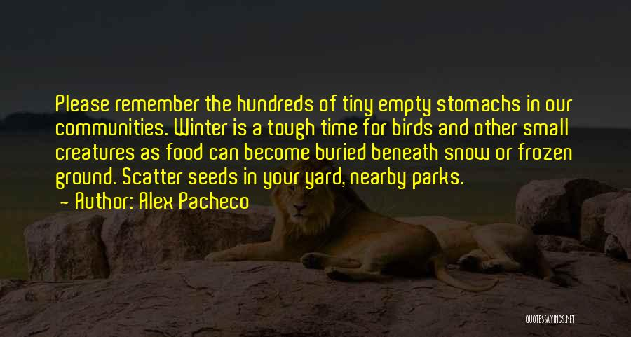 The Frozen Ground Quotes By Alex Pacheco