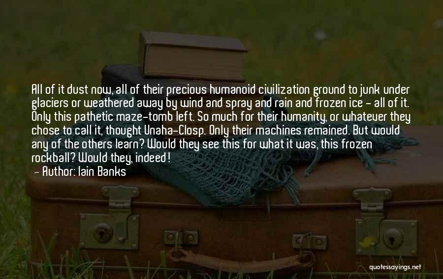 The Frozen Ground Quotes By Iain Banks