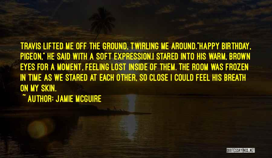 The Frozen Ground Quotes By Jamie McGuire