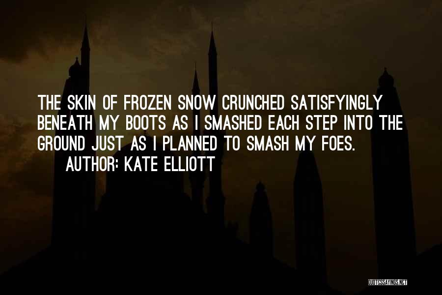 The Frozen Ground Quotes By Kate Elliott