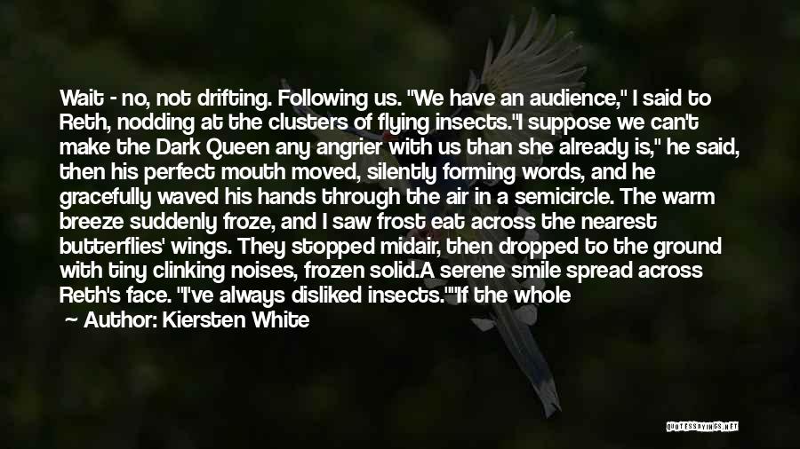 The Frozen Ground Quotes By Kiersten White