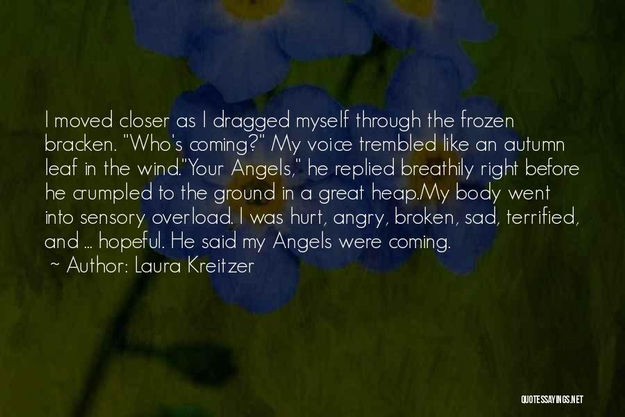 The Frozen Ground Quotes By Laura Kreitzer