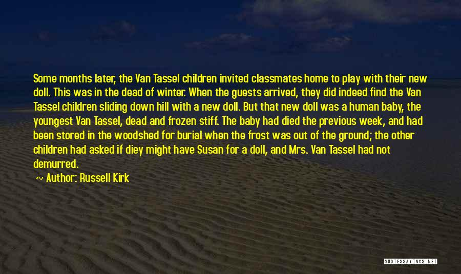 The Frozen Ground Quotes By Russell Kirk