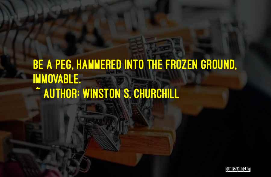 The Frozen Ground Quotes By Winston S. Churchill