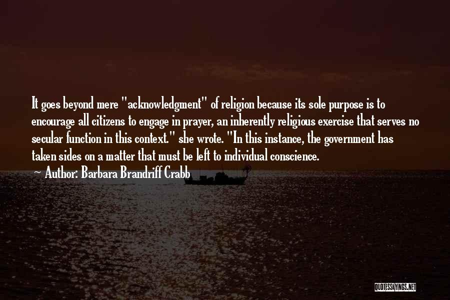 The Function Of Government Quotes By Barbara Brandriff Crabb