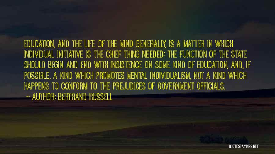 The Function Of Government Quotes By Bertrand Russell