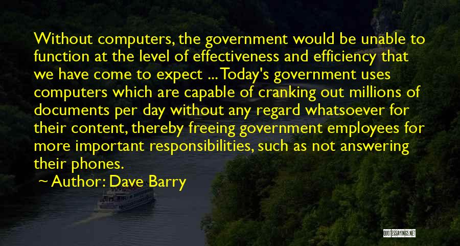 The Function Of Government Quotes By Dave Barry
