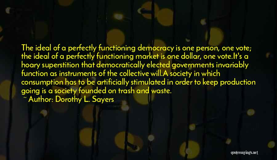 The Function Of Government Quotes By Dorothy L. Sayers