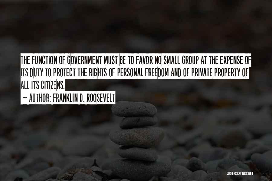 The Function Of Government Quotes By Franklin D. Roosevelt