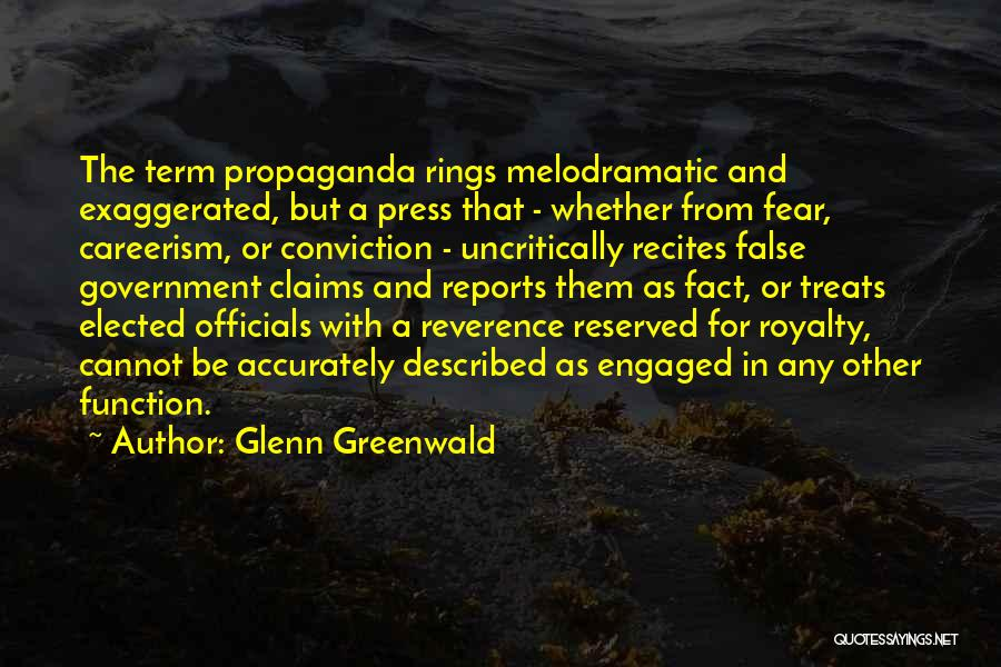 The Function Of Government Quotes By Glenn Greenwald