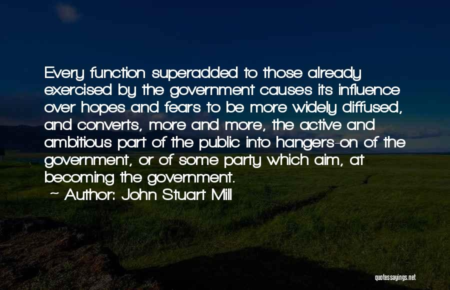 The Function Of Government Quotes By John Stuart Mill