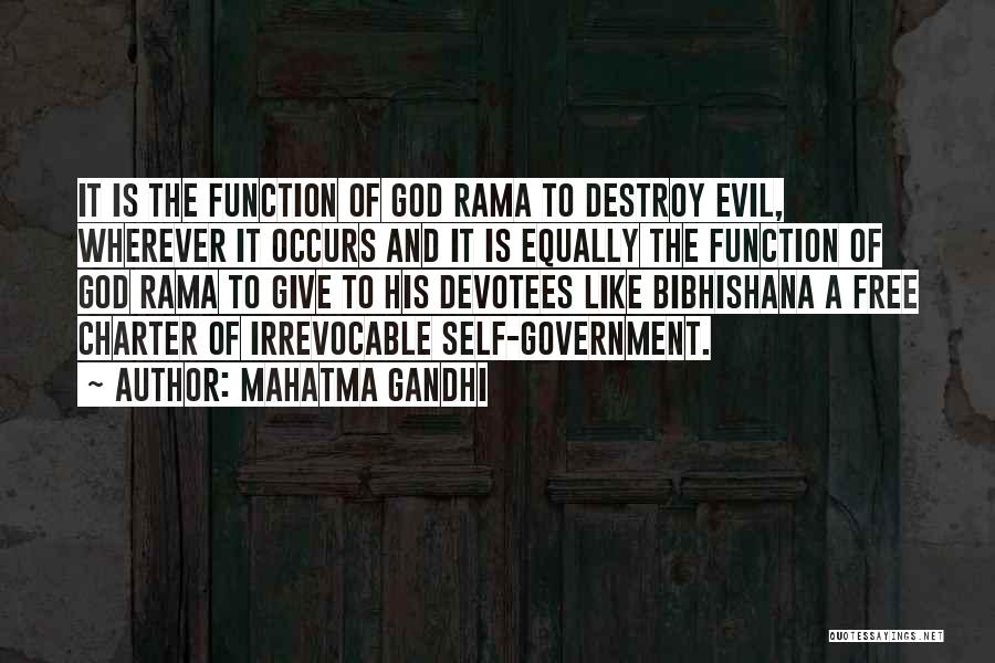 The Function Of Government Quotes By Mahatma Gandhi