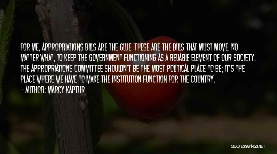 The Function Of Government Quotes By Marcy Kaptur