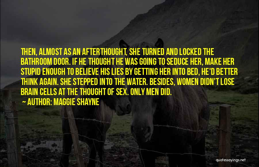 The Funny Quotes By Maggie Shayne