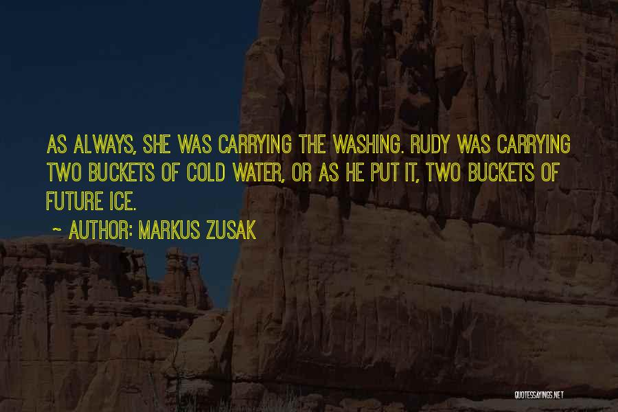 The Funny Quotes By Markus Zusak