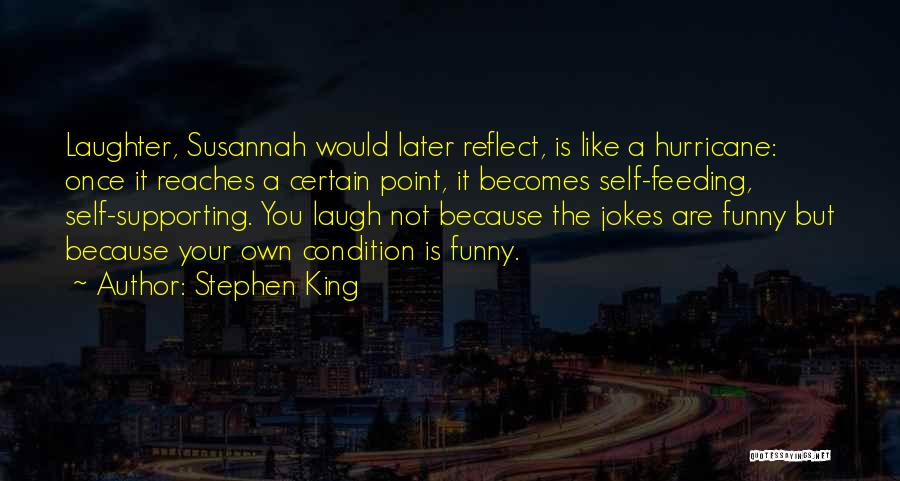 The Funny Quotes By Stephen King