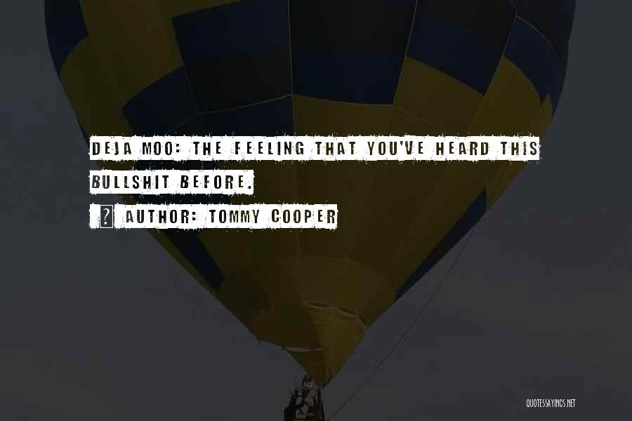 The Funny Quotes By Tommy Cooper