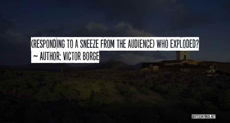 The Funny Quotes By Victor Borge