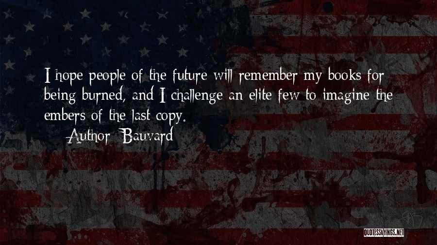 The Future Funny Quotes By Bauvard