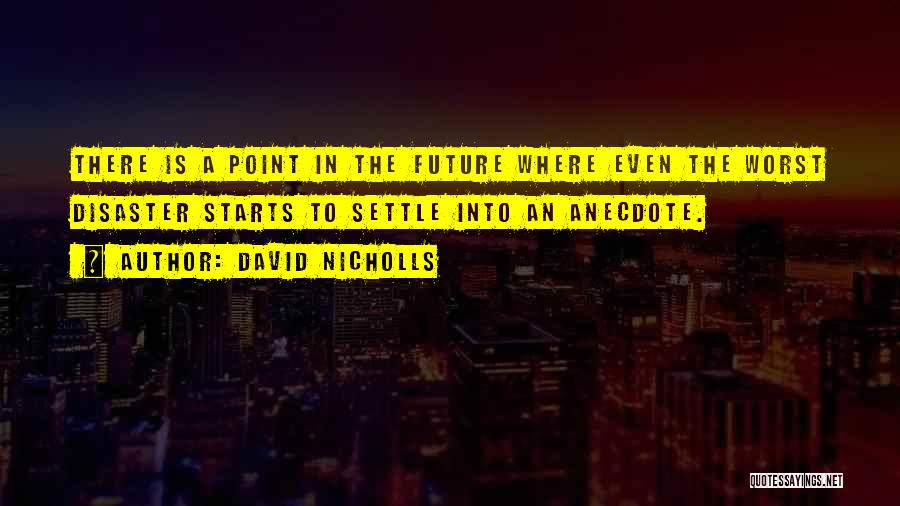 The Future Funny Quotes By David Nicholls