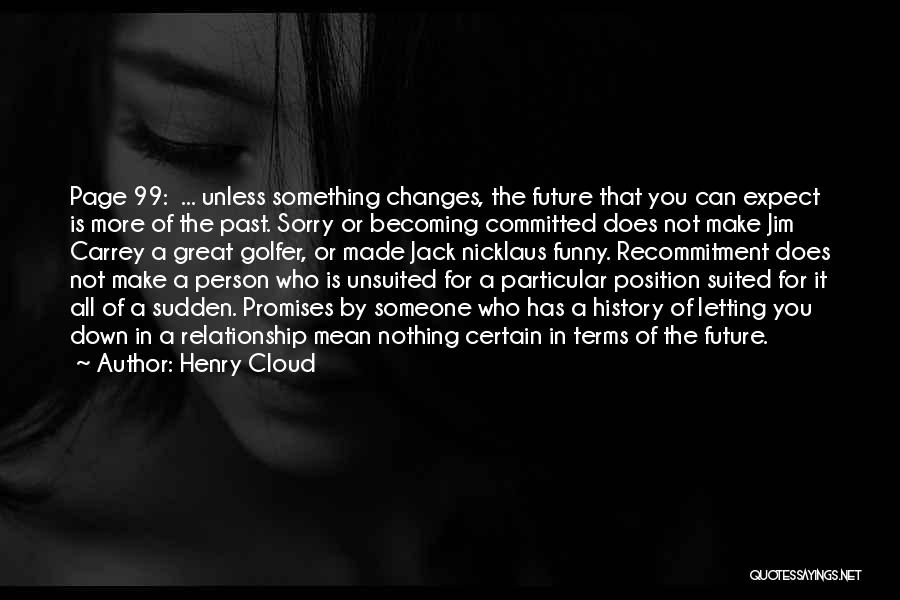 The Future Funny Quotes By Henry Cloud