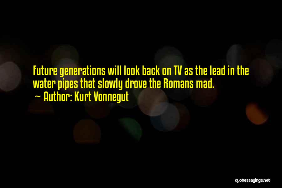 The Future Funny Quotes By Kurt Vonnegut