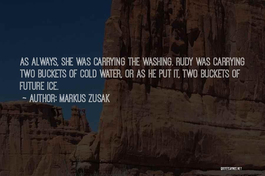The Future Funny Quotes By Markus Zusak