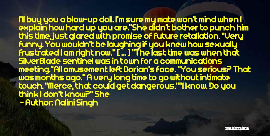 The Future Funny Quotes By Nalini Singh