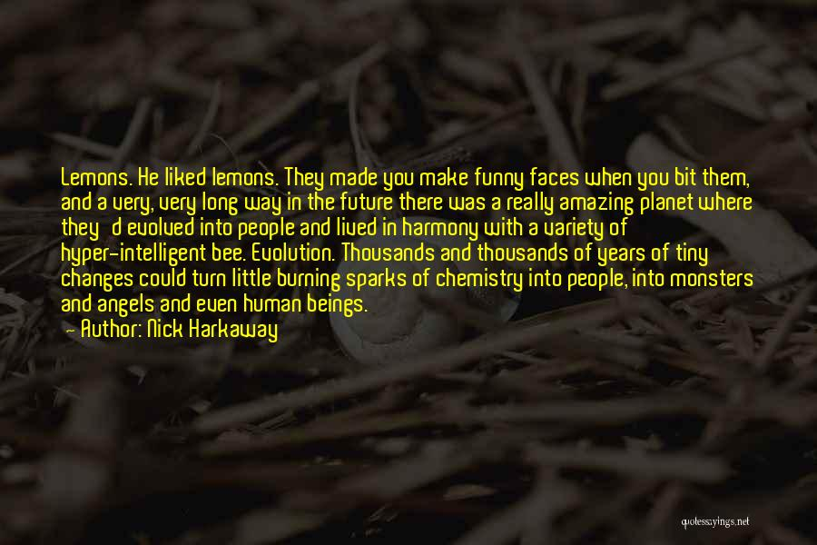 The Future Funny Quotes By Nick Harkaway