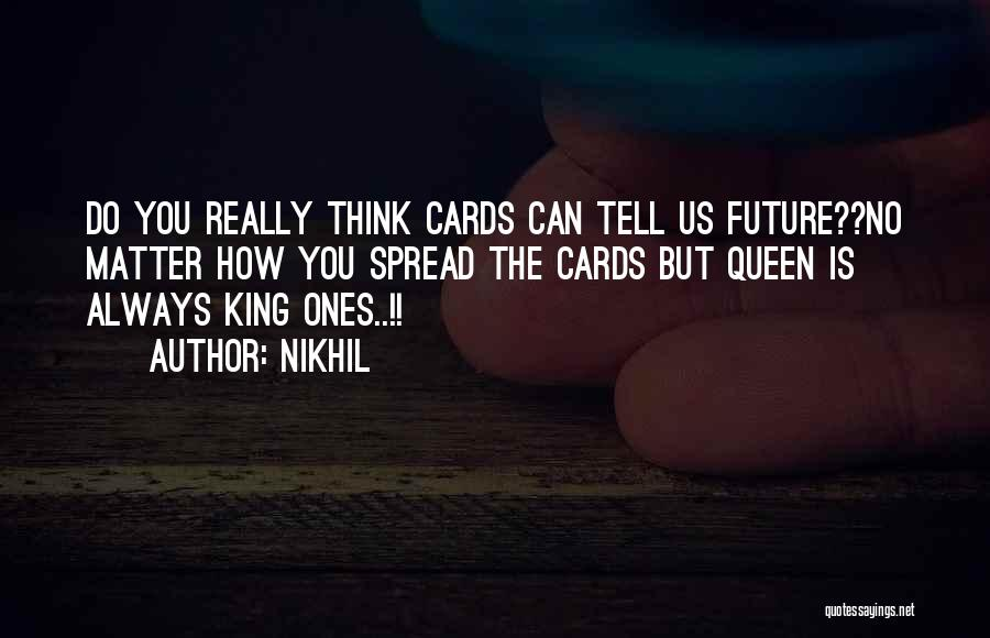 The Future Funny Quotes By Nikhil