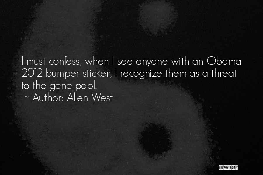 The Gene Pool Quotes By Allen West