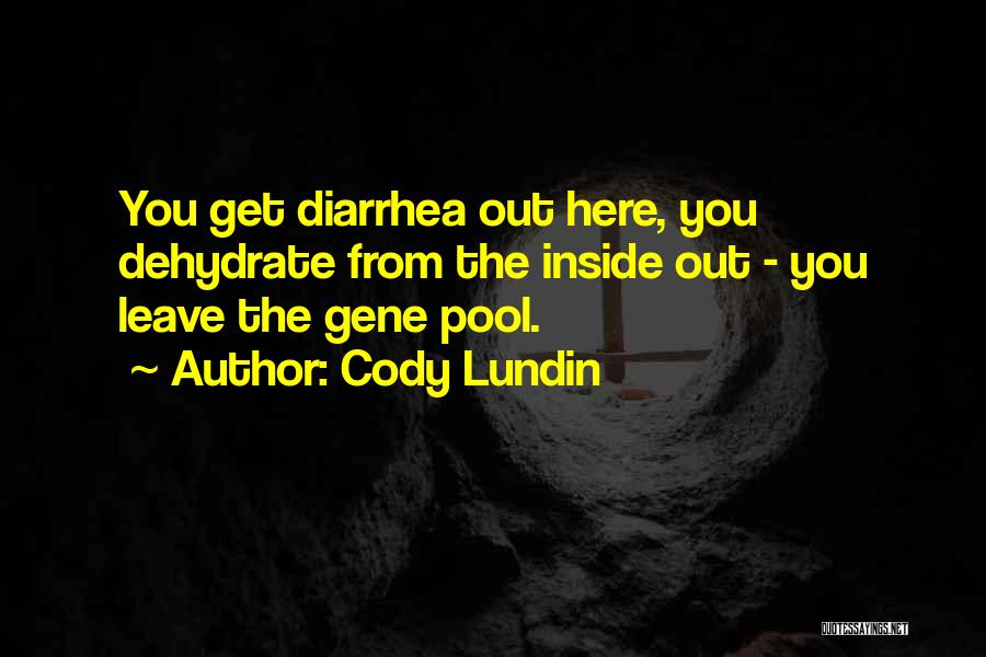 The Gene Pool Quotes By Cody Lundin