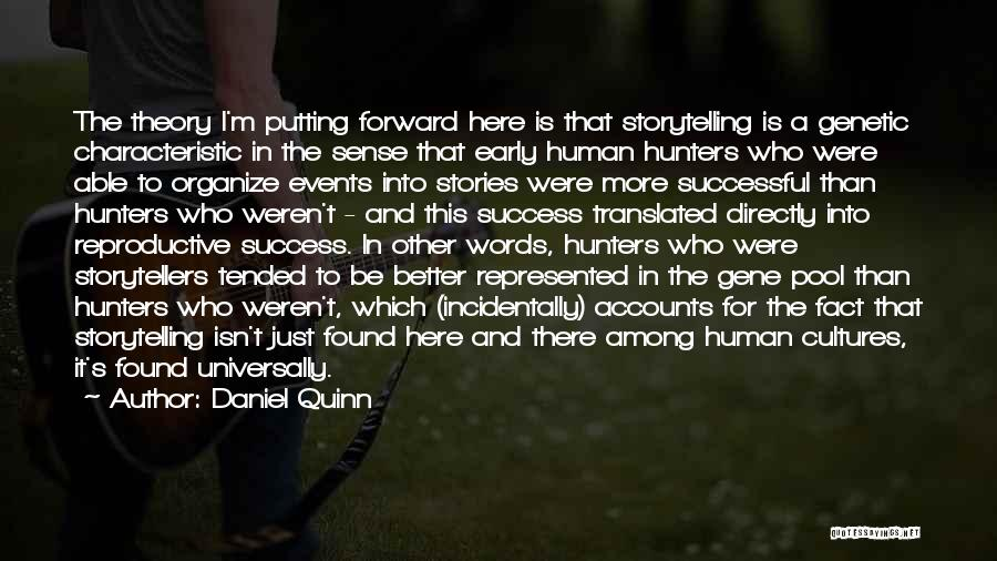 The Gene Pool Quotes By Daniel Quinn
