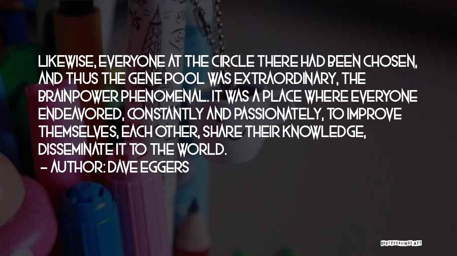 The Gene Pool Quotes By Dave Eggers