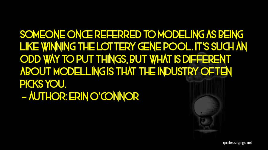 The Gene Pool Quotes By Erin O'Connor