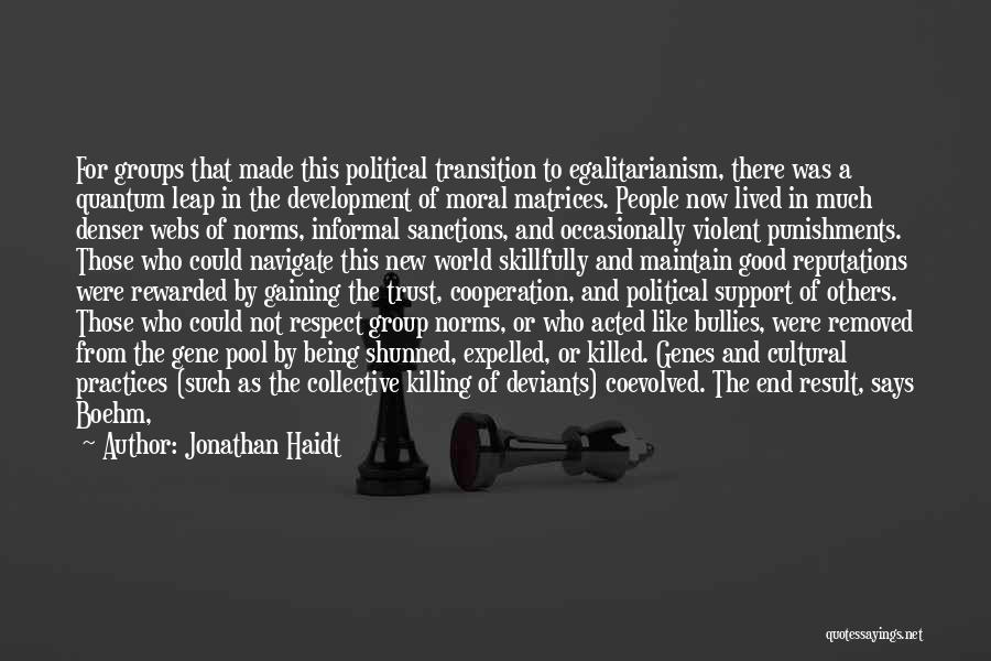 The Gene Pool Quotes By Jonathan Haidt