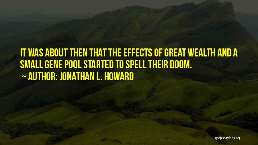 The Gene Pool Quotes By Jonathan L. Howard