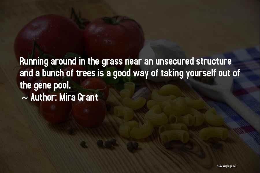 The Gene Pool Quotes By Mira Grant