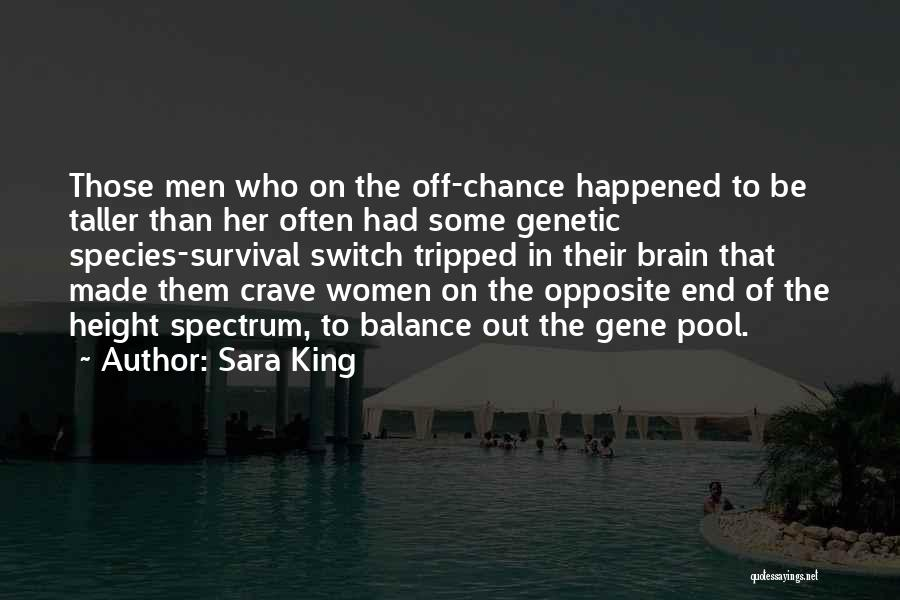 The Gene Pool Quotes By Sara King