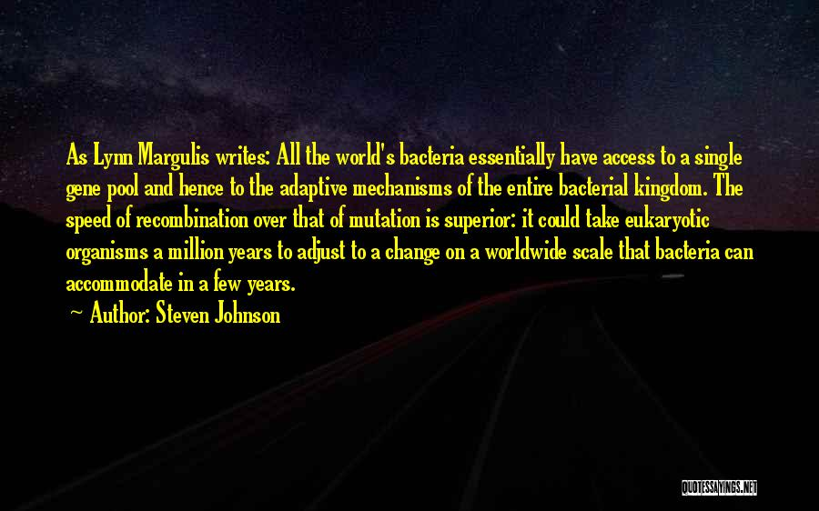 The Gene Pool Quotes By Steven Johnson